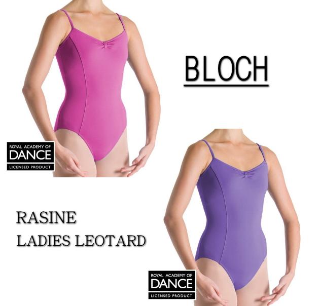 大人 レオタード【BLOCH】大人 バレエ用品 ブロック:≪RASINE≫キャミソール型バレエレオタード★2色展開